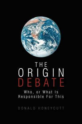 The Origin Debate