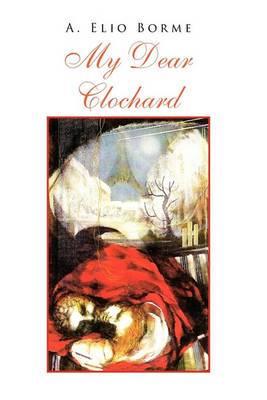 My Dear Clochard