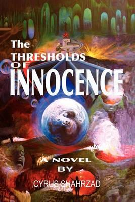 The Thresholds of Innocence