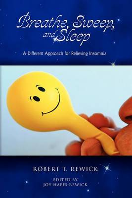 Breathe, Sweep, and Sleep