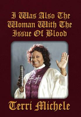 I Was Also the Woman with the Issue of Blood