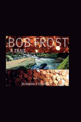 Bob Frost - A Trail of Pennies