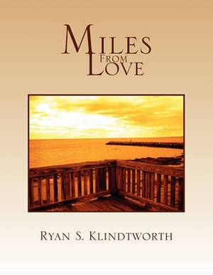 Miles from Love