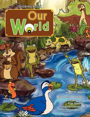 Our World: The Continuous Saga of Prince Rribbit of Frogdom