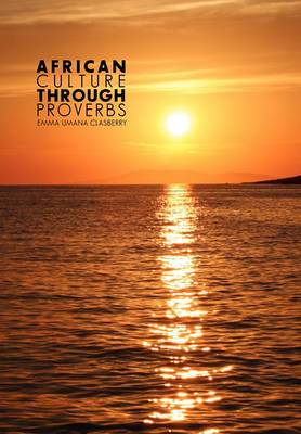African Culture Through Proverbs