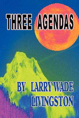 Three Agendas