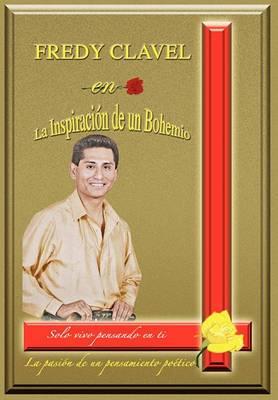 Fredy Clavel En La Inspiracion de Un Bohemio