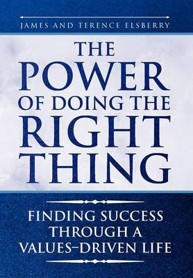 The Power of Doing the Right Thing