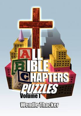Puzzles for All Bible Chapters Volume I