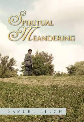 Spiritual Meandering