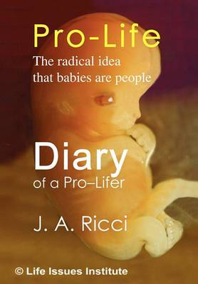 Diary of a Pro-Lifer