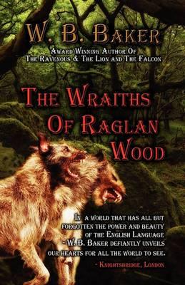 The Wraiths of Raglan Wood