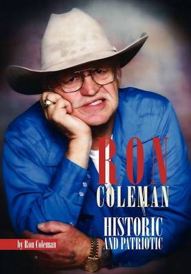 Ron Coleman Historic and Patriotic