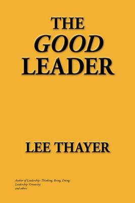 The Good Leader