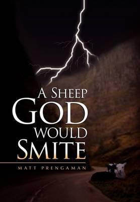 A Sheep God Would Smite