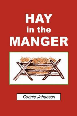Hay in the Manger