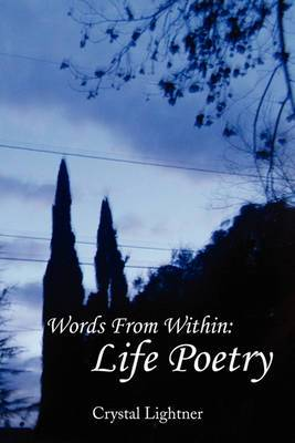 Words from Within: Life Poetry