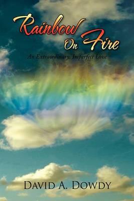 Rainbow on Fire