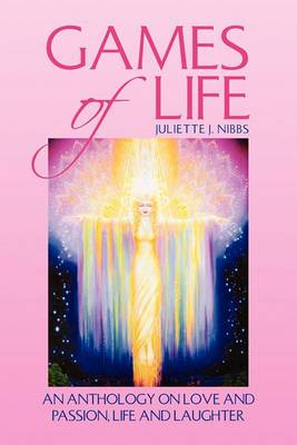 Games of Life: An Anthology on Love and Passion, Life and Laughter