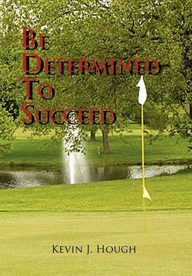 Be Determined to Succeed