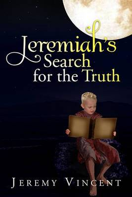 Jeremiah's Search for the Truth