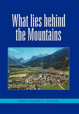 What Lies Behind the Mountains