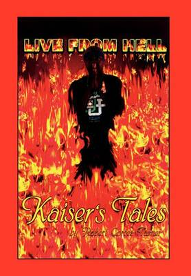 Live from Hell Kaiser's Tales