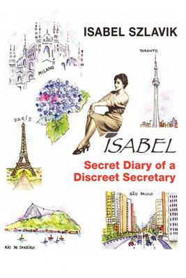 Isabel: The Secret Diary of a Discreet Secretary