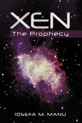 Xen: The Prophecy
