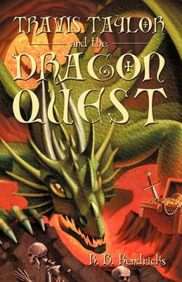 Travis Taylor and the Dragon Quest