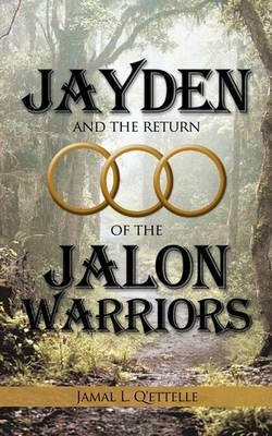 Jayden and the Return of the Jalon Warriors