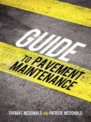 Guide to Pavement Maintenance