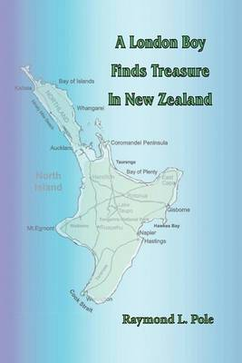 A London Boy Finds Treasure in New Zealand