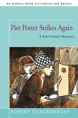 Piet Potter Strikes Again: A Piet Potter Mystery