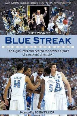 Blue Streak: The Highs, Lows and Behind the Scenes Hijinks of a National Champion