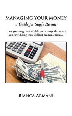 Managing Your Money: A Guide for Single Parents