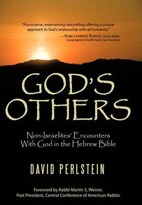 God's Others: Non-Israelites' Encounters with God in the Hebrew Bible