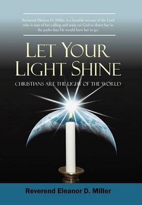 Let Your Light Shine: Christians Are the Light of the World