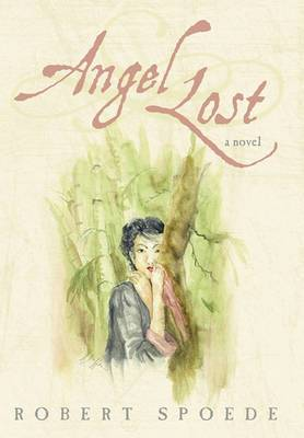 Angel Lost: Searching for His Love in a Cold War