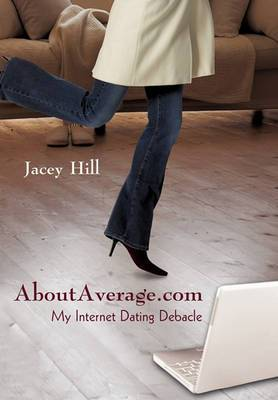 Aboutaverage.com: My Internet Dating Debacle