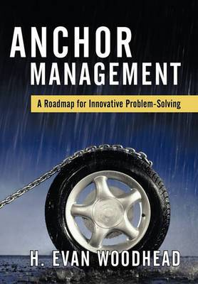 Anchor Management: A Roadmap for Innovative Problem-Solving