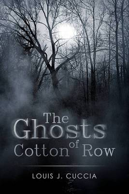The Ghosts of Cotton Row