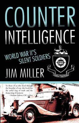 Counter Intelligence: World War II's Silent Soldiers