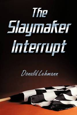 The Slaymaker Interrupt