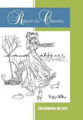 Return to Calvary