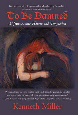 To Be Damned: A Journey Into Horror and Temptation