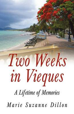 Two Weeks in Vieques