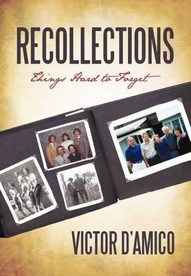 Recollections: Things Hard to Forget