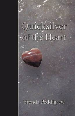Quicksilver of the Heart