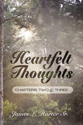 Heartfelt Thoughts: Chapters Two and Three